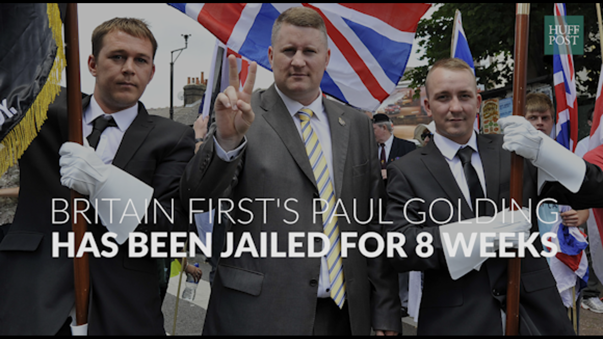 Britain First's Paul Golding Jailed For 8 Weeks For Breaching High Court Injunction