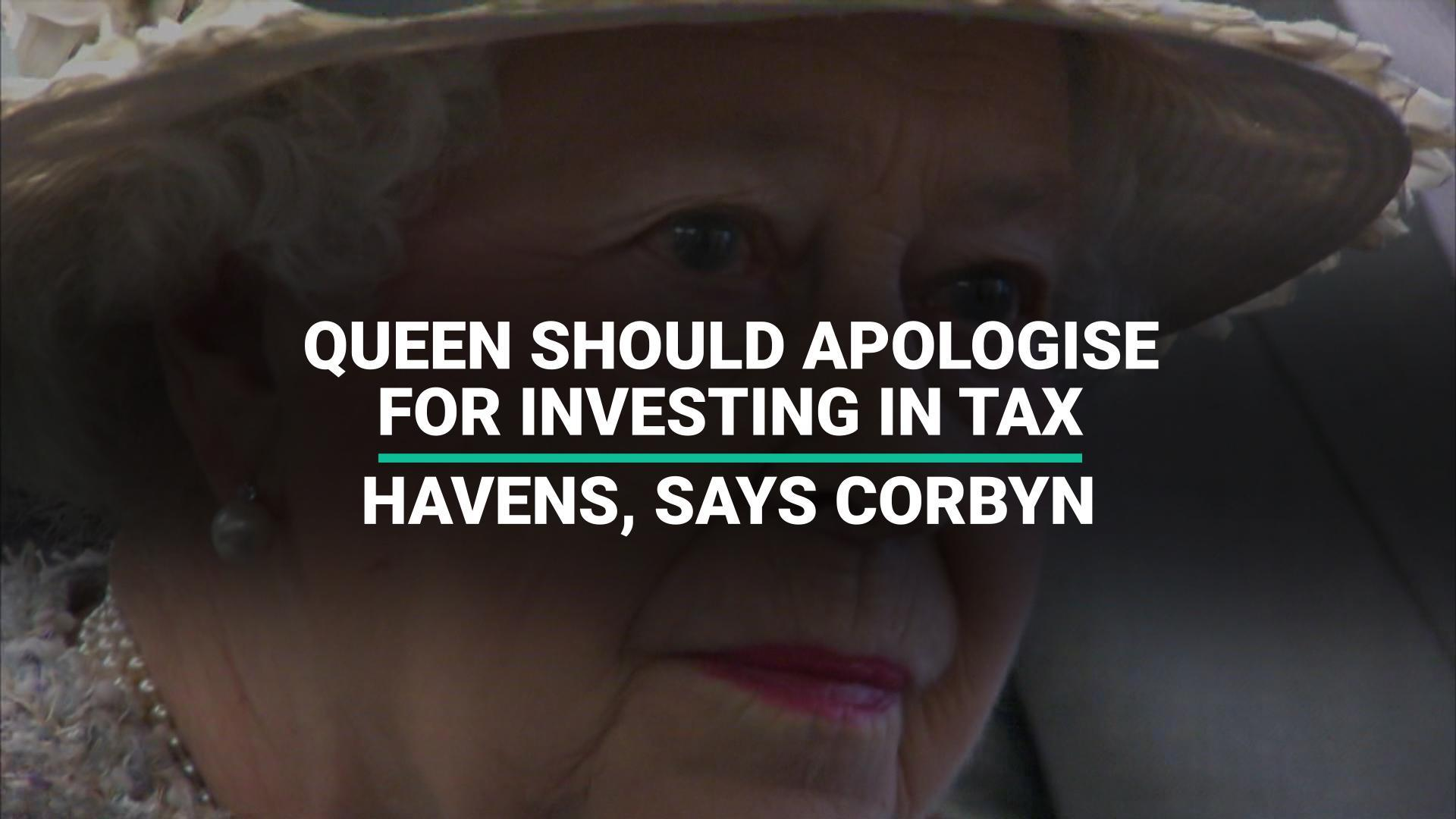 Paradise Papers: Queen Should Apologise For Investing In Tax Havens, Says Jeremy Corbyn