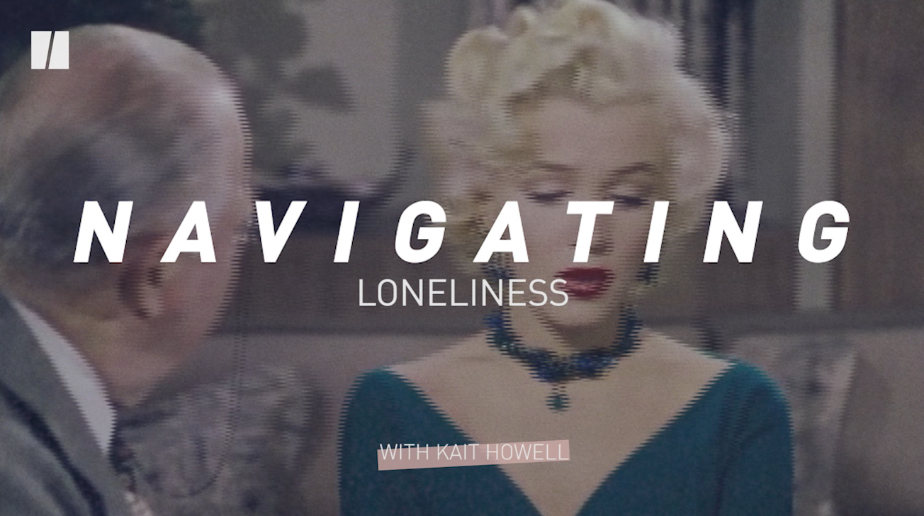Navigating Loneliness Is Hard, Even Though We're More Connected Than Ever